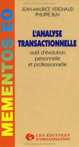 L'analyse transactionnelle : Outil d'évolution personnelle et professionnelle