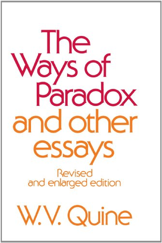 Ways of Paradox and Other Essays