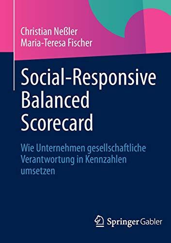 Social-Responsive Balanced Scorecard: Wie Unternehmen gesellschaftliche Verantwortung in Kennzahlen umsetzen