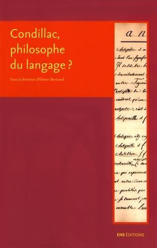 Condillac, philosophe du langage