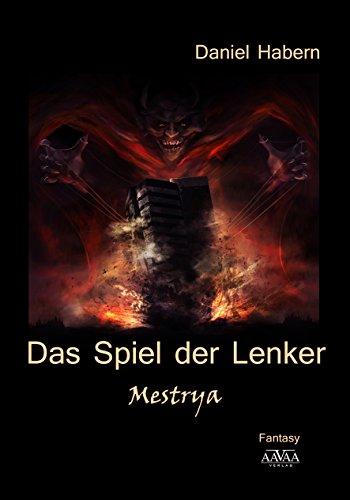 Das Spiel der Lenker - Band 3: Mestrya