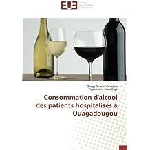 Consommation d'alcool des patients hospitalisés à Ouagadougou