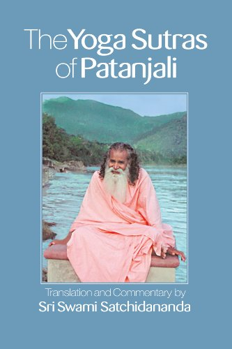 the yoga sutras of patanjali: commentary on the raja yoga sutras by sri swami satchidananda (english edition)