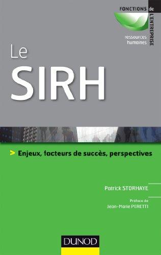 Le SIRH - Enjeux, facteurs de succès et perspectives