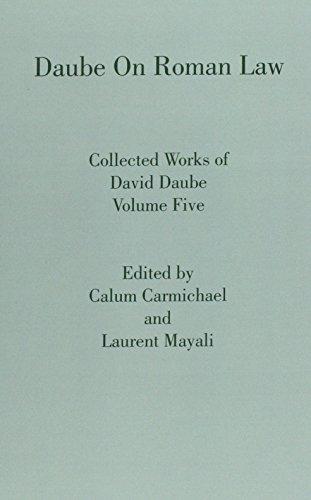 Daube on Roman Law (Collected Works of David Daube)