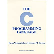 By Brian W. Kernighan The C Programming Language (Prentice-Hall software series) (Brand New Second Edtion)
