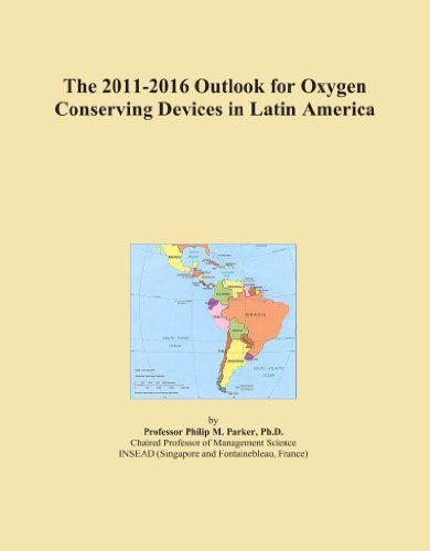 The 2011-2016 Outlook for Oxygen Conserving Devices in Latin America -