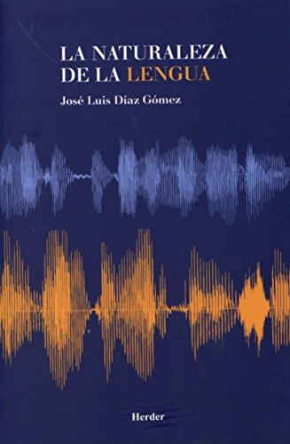 Naturaleza de la lengua por Jose Luis Diaz Gomez