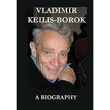 Vladimir Keilis-Borok: A Biography