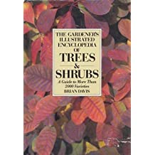 The Gardener's Illustrated Encyclopaedia of Trees and Shrubs