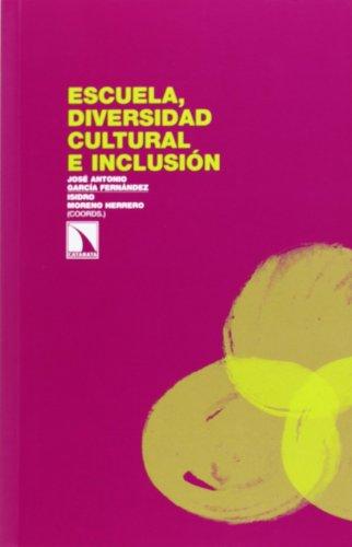 Escuela Diversidad Cultural E Inclusión (Investigacion Y Debate)