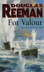 For Valour by Douglas Reeman (2001-04-05)
