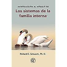 Introducción al modelo de los sistemas de la familia interna