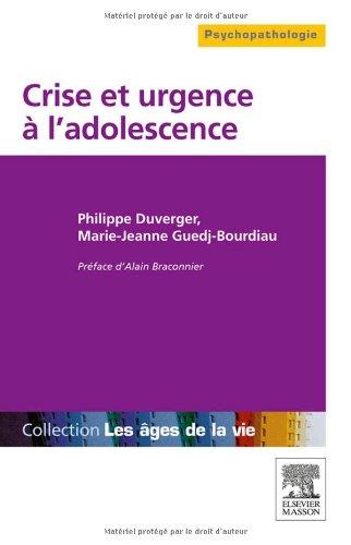 Adolescence : crise et urgence