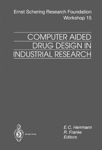 Computer Aided Drug Design in Industrial Research (Ernst Schering Foundation Symposium Proceedings)