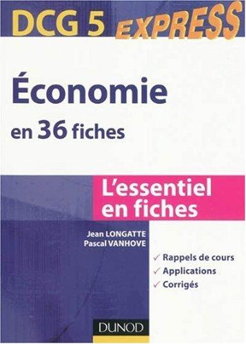 DCG 5 : Economie en 36 fiches