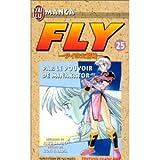 Fly, tome 25 : Par le pouvoir de Minakator ! ! !