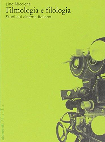 Filmologia e filologia. Studi sul cinema italiano
