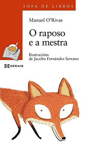 O raposo ea mestra (Infantil E Xuvenil - Sopa De Libros E-Book) (Galician Edition)