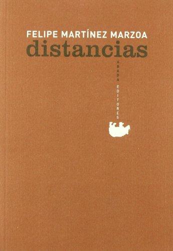 Distancias (LECTURAS DE FILOSOFÍA) por Felipe Martínez Marzoa