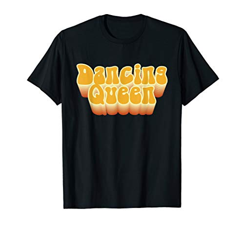 Fun Dancing Queen Disco 1970s Dance Club Party T-Shirt for Men, Women or Kids