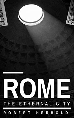 Rome the eternal city (German Edition) book cover