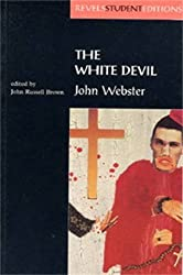 The White Devil (Revels Student Editions) by John Webster (1996-05-09)