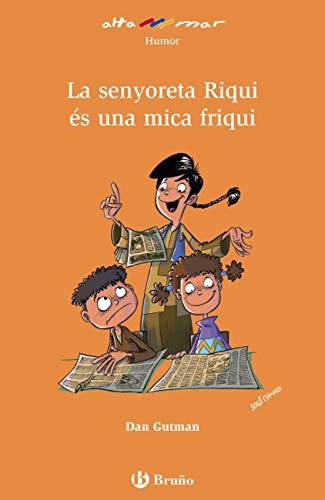 La senyoreta Riqui és una mica friqui (Catalá - A Partir De 8 Anys - Altamar) (Catalan Edition) por Dan Gutman