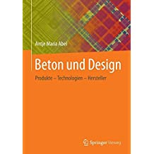 Beton und Design: Produkte - Technologien - Hersteller