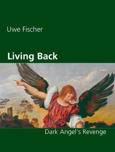 Living Back: Dark Angel's Revenge (English Edition)