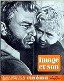 IMAGE ET SON [No 126] du 01/12/1959 - L'ADOLESCENCE - PH. DURAND - FESTIVAL DE VERSAILLES - GERARD PHILIPPE PAR CHEVASSU ET ELIE FERRIER - QUAND PASSENT LES CIGOGNES PAR J.L. CROS - CHANSON ET CINEMA - DESTIN D'UN HOMME DE SERGE BONDARTCHOUK