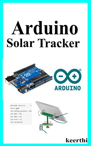 Arduino Solar Tracker- Project guide