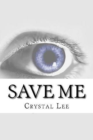 Save Me: Volume 1 (Elk Creek)
