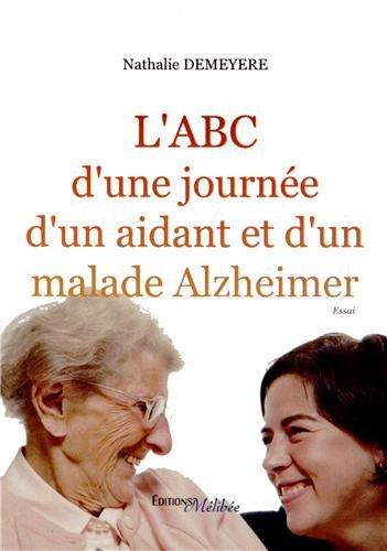 L ABC d une Journee d un Aidant Malade Alzheimer