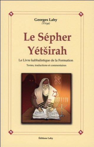 Le Sepher Yetsirah : Le livre kabbalistique de la formation par Virya