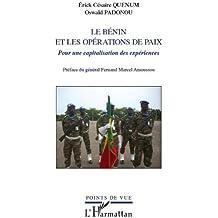 Le Bénin et les opérations de paix: Pour une capitalisation des expériences