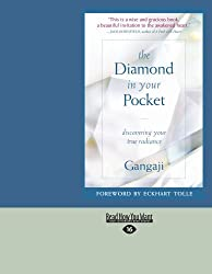 The Diamond in Your Pocket by Gangaji (2012-06-13)