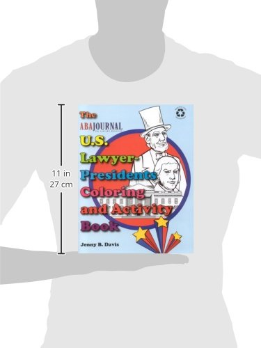 The U.S. Lawyer-Presidents Coloring and Activity Book [With Crayons] (Aba Journal)