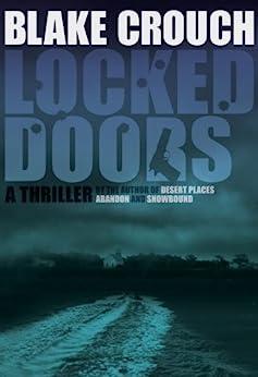 Locked Doors (Andrew Z. Thomas/Luther Kite Series Book 2) (English Edition) von [Crouch, Blake]