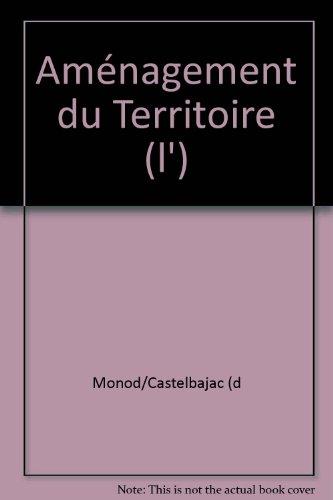 Aménagement du Territoire (l')