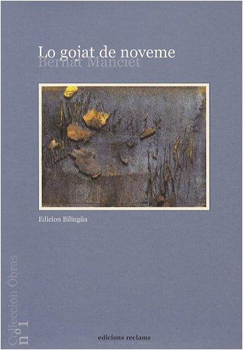 Lo gojat de noveme : Edition bilingue français-occitan par Bernard Manciet