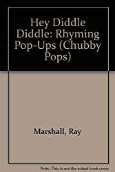 Hey Diddle Diddle: Rhyming Pop-Ups (Chubby Pops)