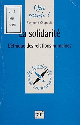 La Solidarité: L'éthique des relations humaines