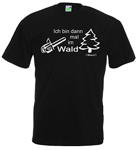 Ich bin dann mal im Wald Herren T-Shirt für Förster Jäger Waldarbeiter Holzhacker, Premiumshirt von Bimaxx® Schwarz