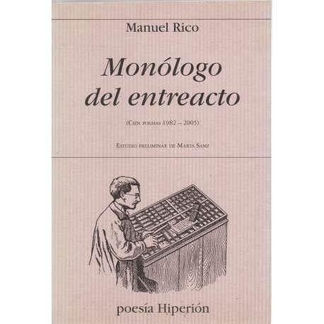 Monólogo del entreacto: (cien poemas, 1982-2005) (Poesía Hiperión)