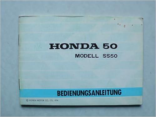 Honda SS 50 Fahrer – Handbuch mit Schaltplan: Amazon.de: keine ...