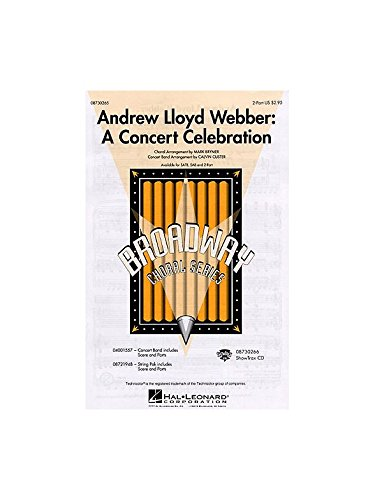 Andrew LLoyd Webber: A Concert Celebration (Medley - SA and Piano - CHORAL SCORE