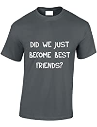 Designs by The Crown 'DID We Just Become Best Friends' Step Brothers Inspired Gift for Men & Teenagers T-Shirts Tops
