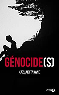 Génocide(s) par Kazuaki Takano