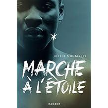 Marche à l'étoile (Grand Format) (French Edition)